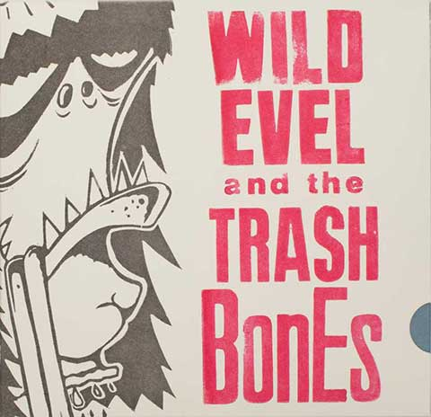 Wild Evel and The Trashbones
